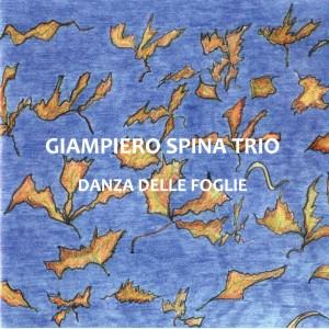 Giampiero spina Trio -danza delle foglie- music center ba 347 cd (2)
